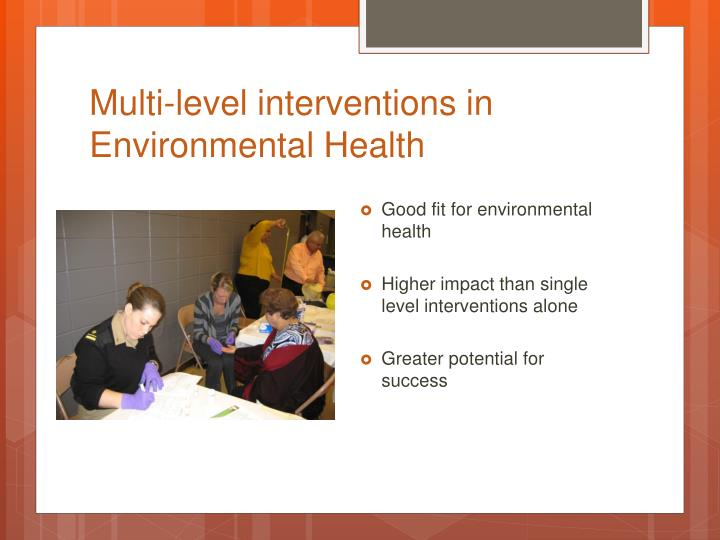Multi-level interventions in Environmental Health