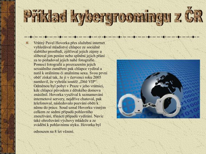 Příklad kybergroomingu z ČR