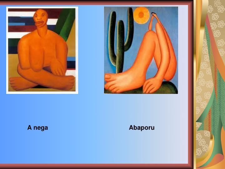 A nega                                               Abaporu