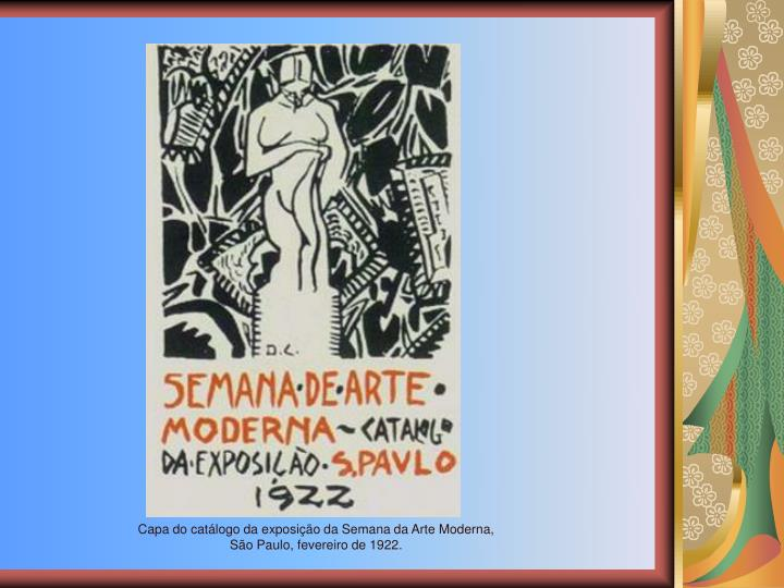 Capa do catlogo da exposio da Semana da Arte Moderna, So Paulo, fevereiro de 1922.