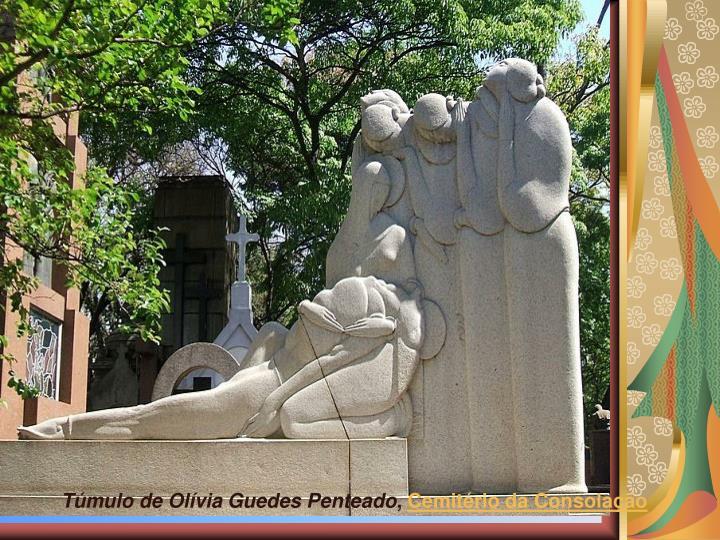 Tmulo de Olvia Guedes Penteado