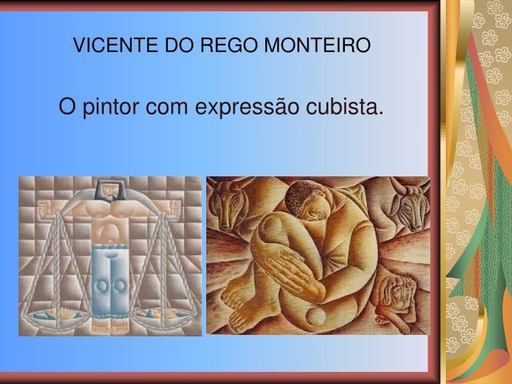 VICENTE DO REGO MONTEIRO