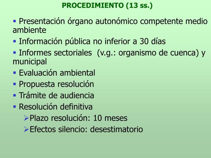 PROCEDIMIENTO (13 ss.)