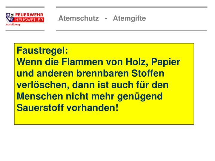 Faustregel: