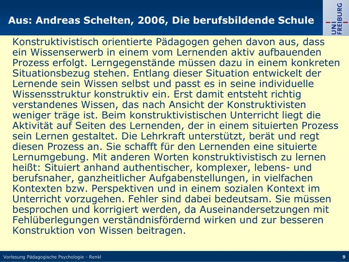 Aus: Andreas Schelten, 2006, Die berufsbildende Schule