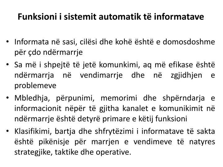 Funksioni i sistemit automatik të informatave