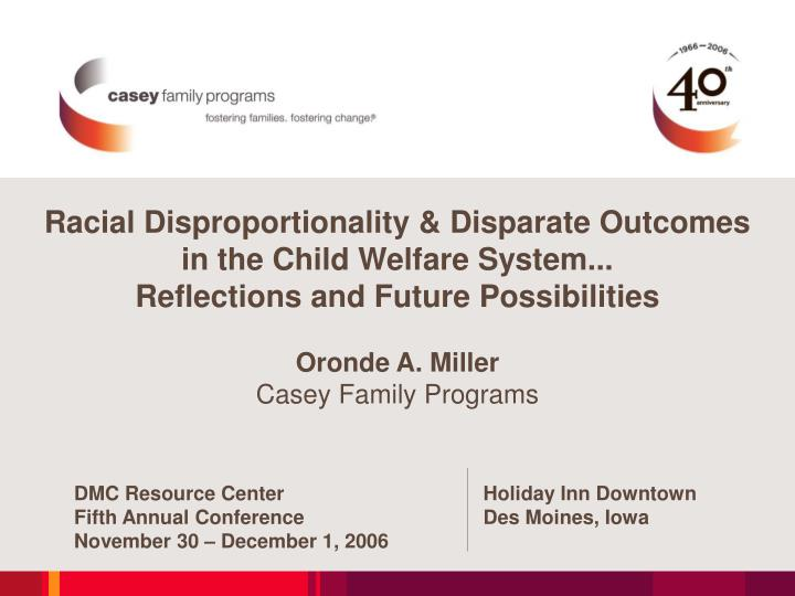 Racial Disproportionality & Disparate Outcomes