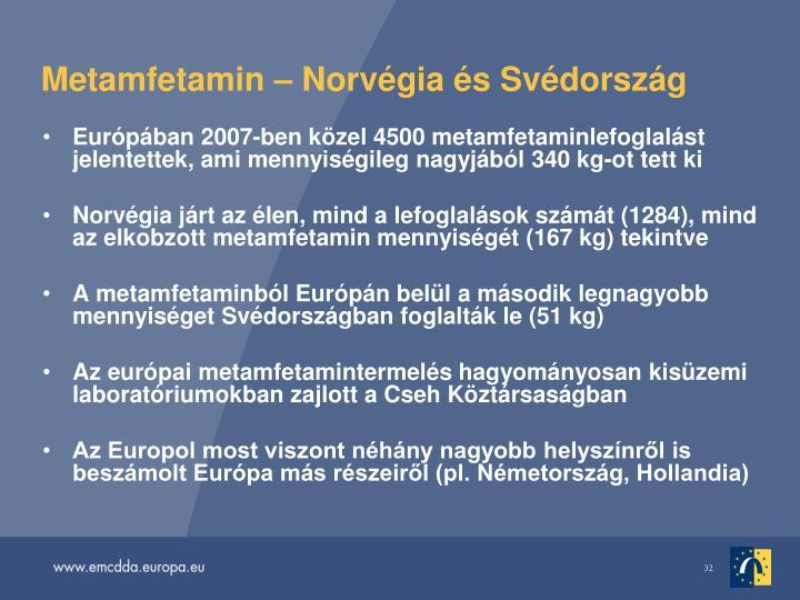 Metamfetamin  Norvgia s Svdorszg