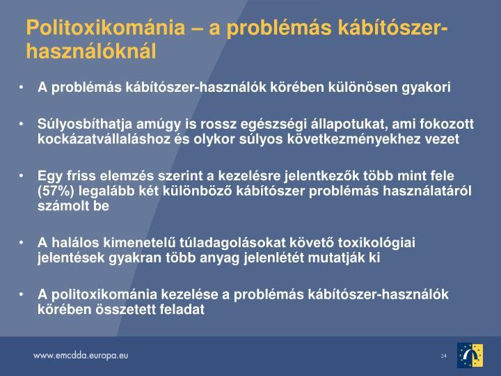 Politoxikomnia  a problms kbtszer-hasznlknl