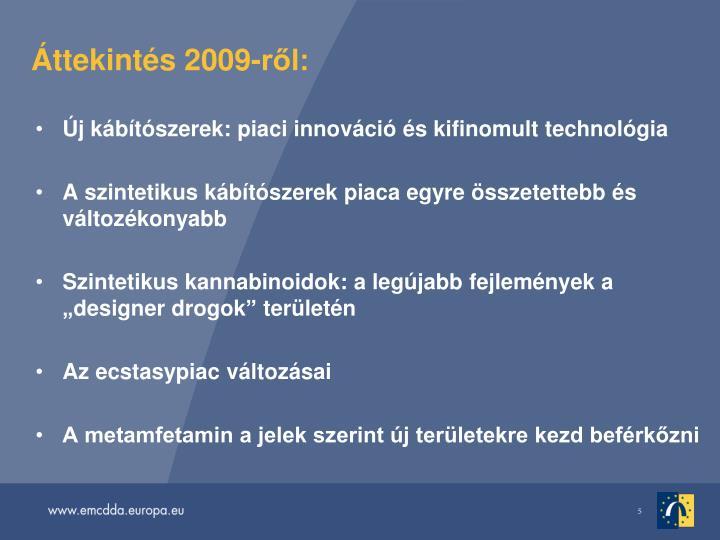 ttekints 2009-rl: