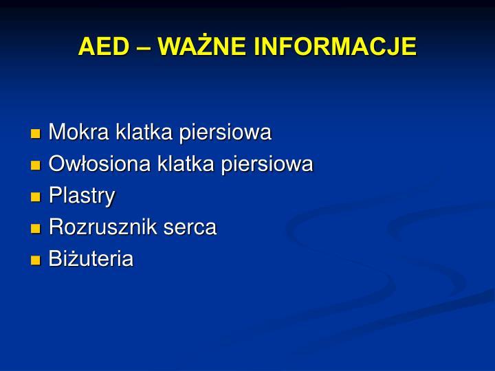 AED – WAŻNE INFORMACJE