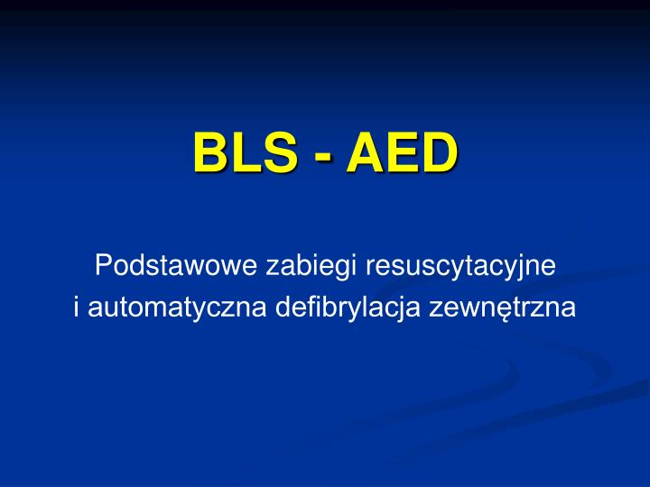 BLS - AED