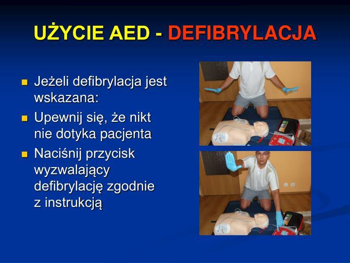 UŻYCIE AED -