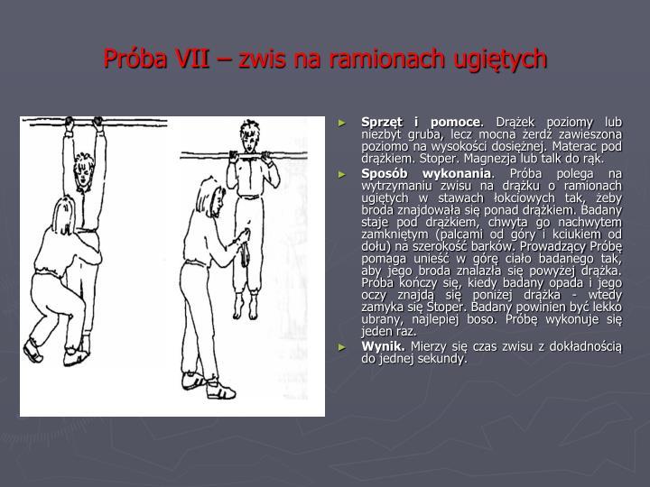 Próba VII – zwis na ramionach ugiętych