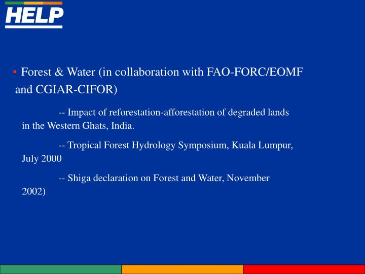 Forest & Water (in collaboration with FAO-FORC/EOMF and CGIAR-CIFOR)