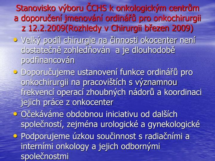 Stanovisko výboru ČCHS k onkologickým centrům a doporučení jmenování ordinářů pro