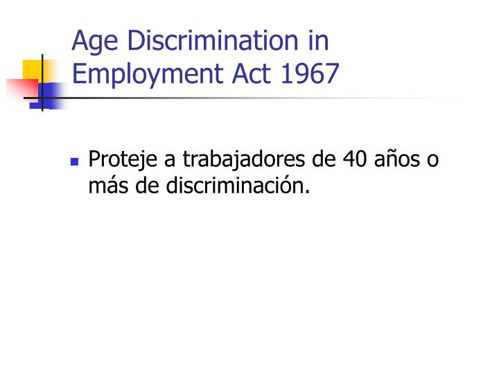 Age Discrimination in Employment Act 1967