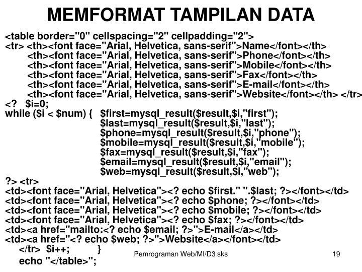 MEMFORMAT TAMPILAN DATA