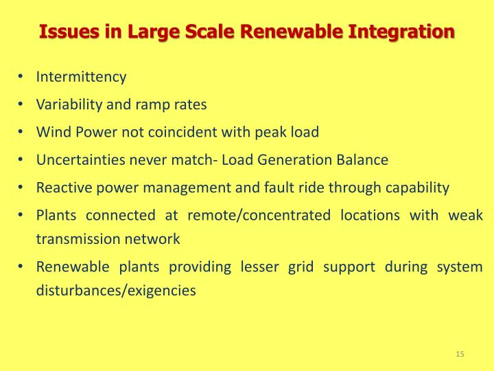 Issues in Large Scale Renewable Integration