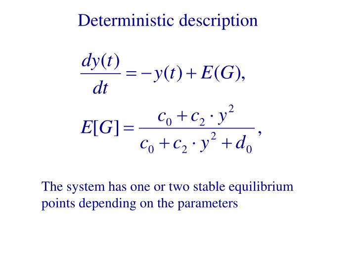 Deterministic description