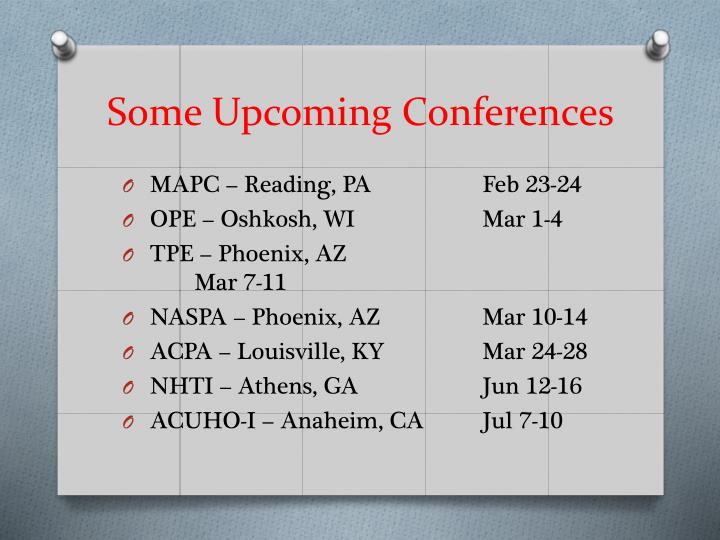 Some Upcoming Conferences