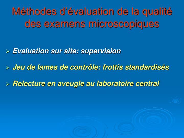Méthodes d'évaluation de la qualité des examens microscopiques