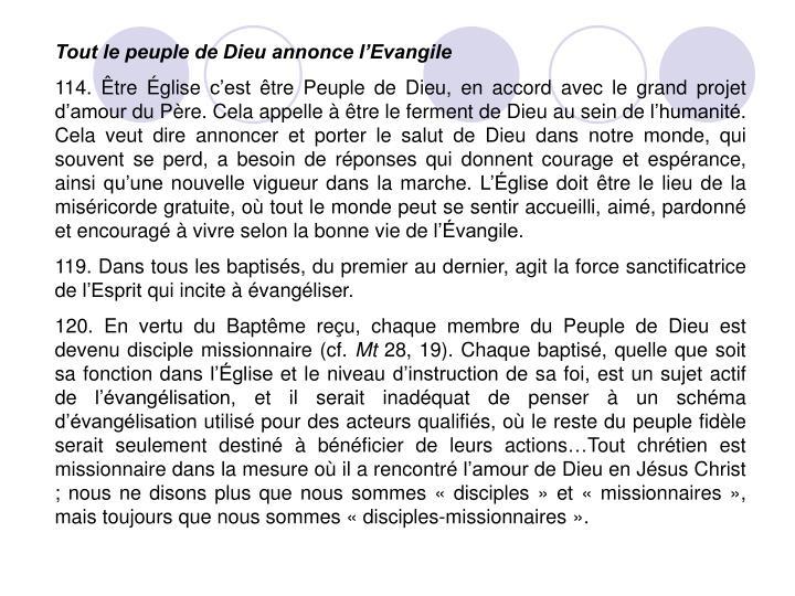 Tout le peuple de Dieu annonce l'Evangile