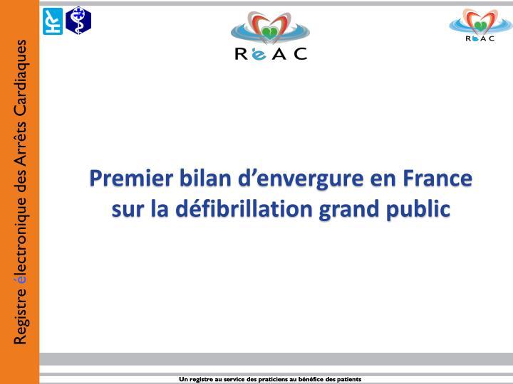 Premier bilan d'envergure en France sur la défibrillation grand public