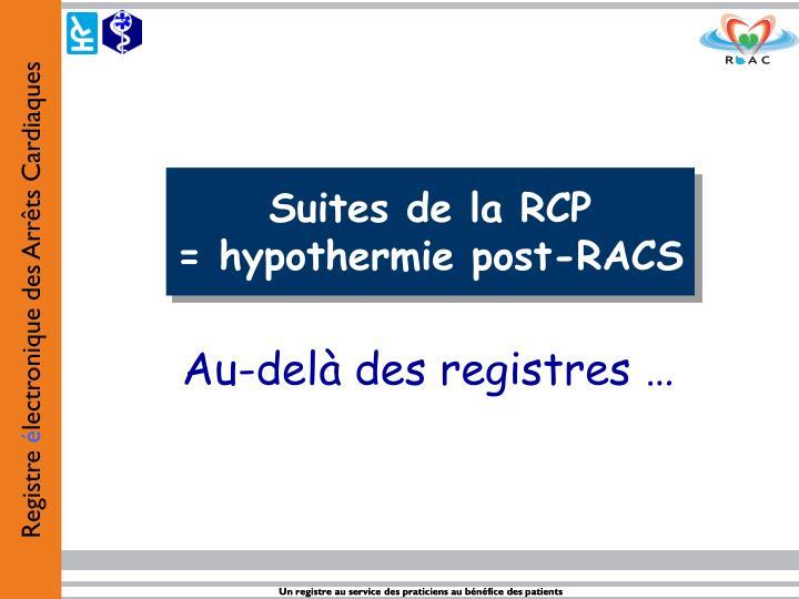 Suites de la RCP