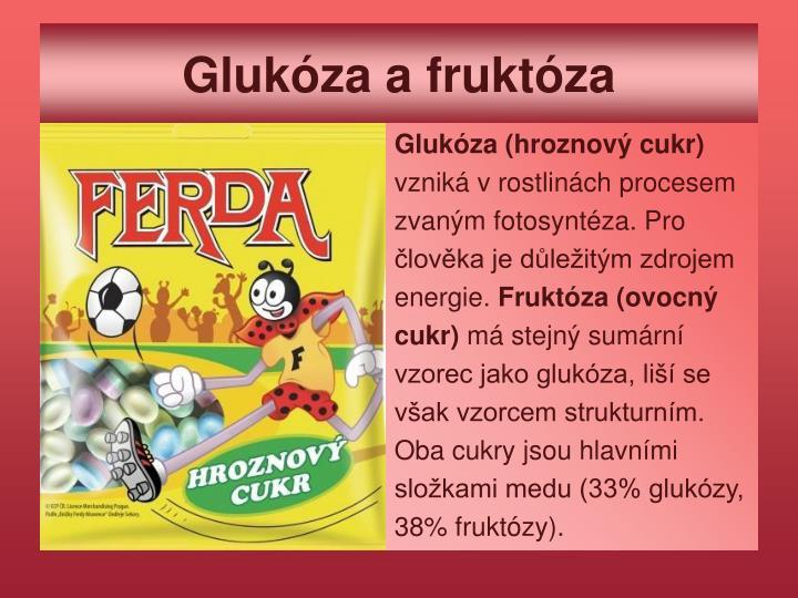 Glukóza a fruktóza