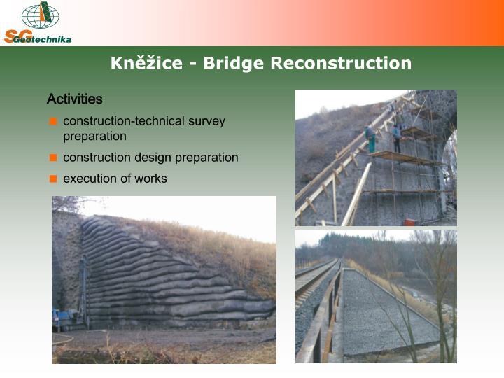 Kněžice - Bridge Reconstruction
