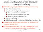 lesson 11 introduction to data link layer summary follow up