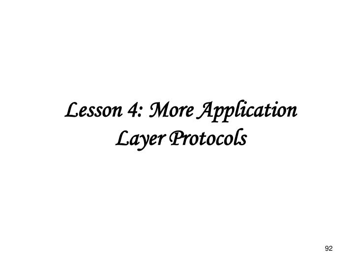 Lesson 4: More Application Layer Protocols