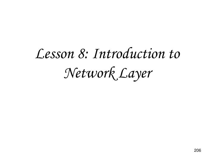 Lesson 8: Introduction to Network Layer