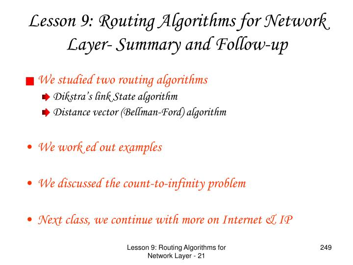 We studied two routing algorithms