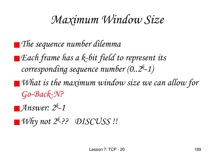 Maximum Window Size