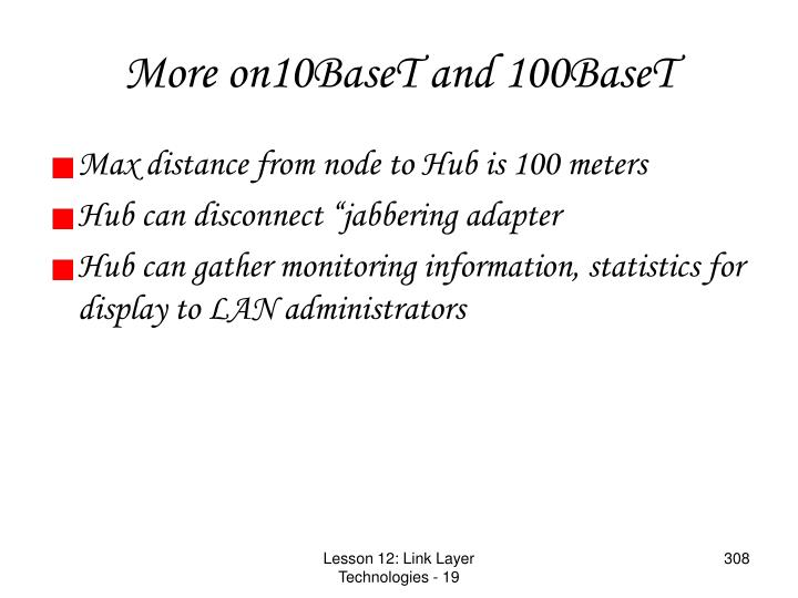 More on10BaseT and 100BaseT