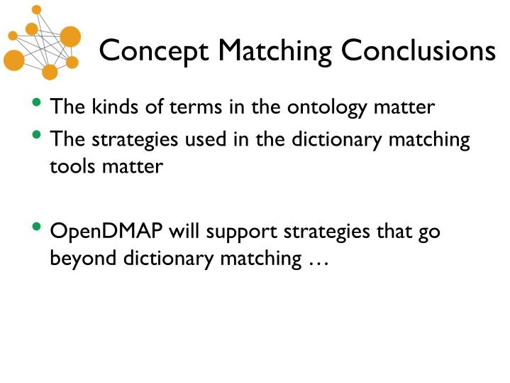 Concept Matching Conclusions
