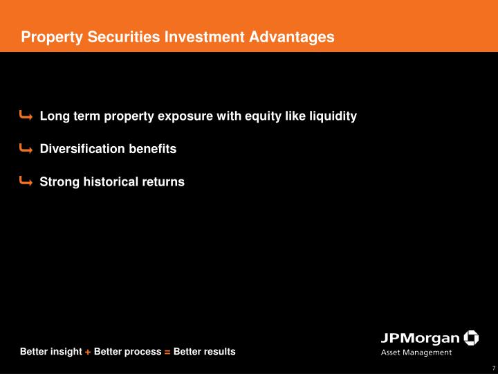 Property Securities Investment Advantages