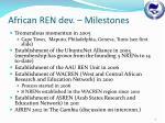 african ren dev milestones