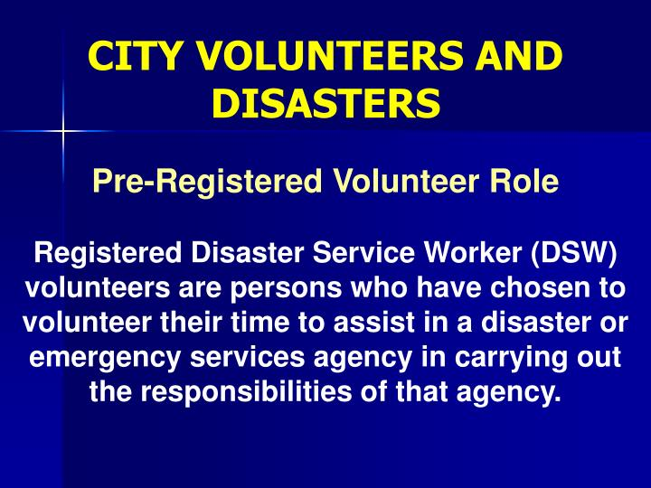 CITY VOLUNTEERS AND DISASTERS