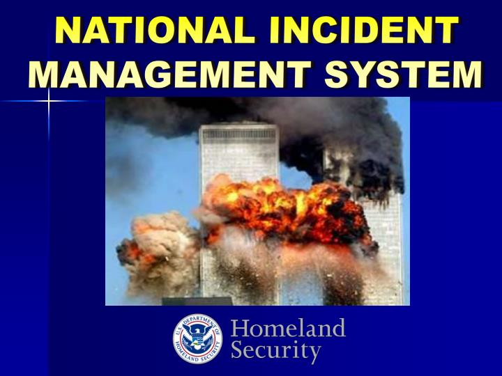 NATIONAL INCIDENT