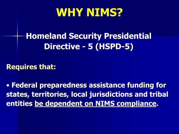 WHY NIMS?