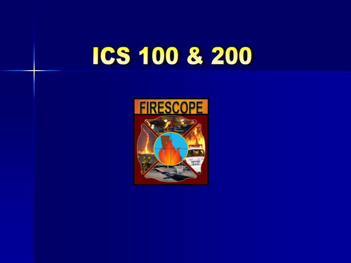ICS 100 & 200