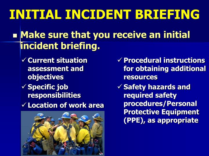 INITIAL INCIDENT BRIEFING