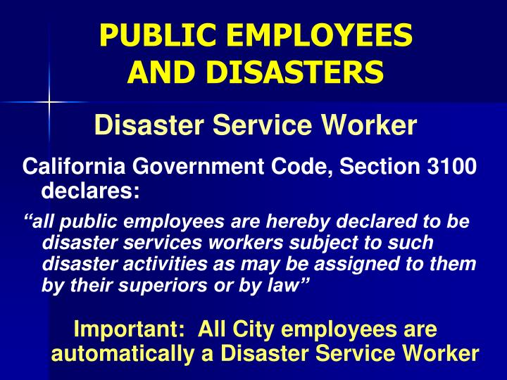 PUBLIC EMPLOYEES AND DISASTERS