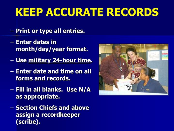 KEEP ACCURATE RECORDS