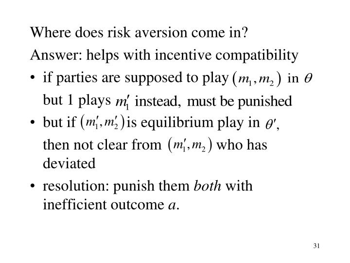 Where does risk aversion come in?
