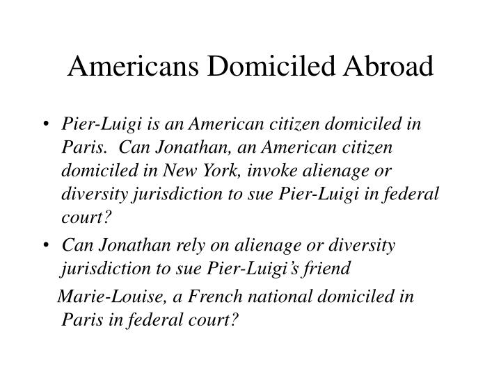 Americans Domiciled Abroad