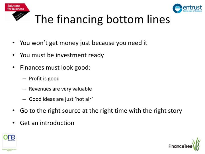 The financing bottom lines